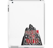 PASSION FOR DUB iPad Case/Skin
