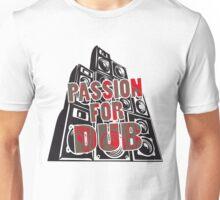 PASSION FOR DUB Unisex T-Shirt