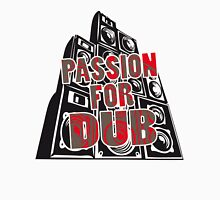 PASSION FOR DUB Unisex T-Shirt