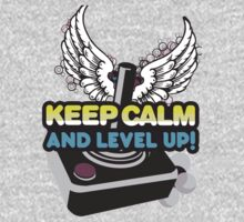 Keep Calm and Level Up! by Vojin Stanic
