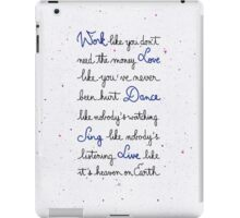 Live like it's heaven on Earth iPad Case/Skin