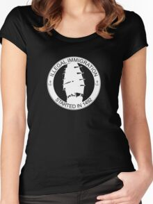 Illegal Immigration Started in 1492 Women's Fitted Scoop T-Shirt
