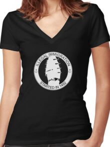 Illegal Immigration Started in 1492 Women's Fitted V-Neck T-Shirt