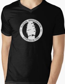 Illegal Immigration Started in 1492 Mens V-Neck T-Shirt