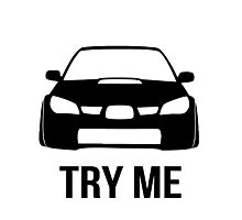 Try Me Subaru Decal (White) Photographic Print