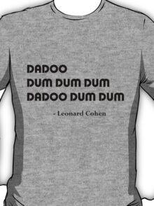 Leonard Cohen's Answer T-Shirt