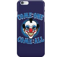 Come One - Come All iPhone Case/Skin