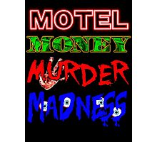The Doors LA Woman Motel Money Murder Madness Design Photographic Print