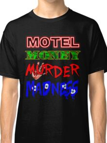 The Doors LA Woman Motel Money Murder Madness Design Classic T-Shirt