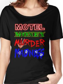 The Doors LA Woman Motel Money Murder Madness Design Women's Relaxed Fit T-Shirt