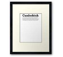 CUMBERBITCH TEE - 2nd Edition Framed Print