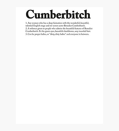 CUMBERBITCH TEE - 2nd Edition Photographic Print