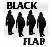 BLACK FLAB Poster