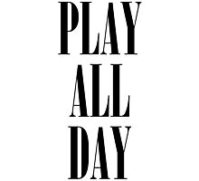Play All Day Photographic Print