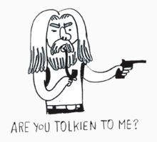 Tolkien to me by tomatosoups