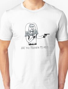 Tolkien to me T-Shirt
