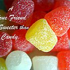 Sweeter than Candy. by CardLady