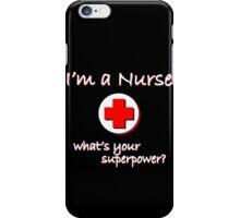 Nurse Superpower iPhone Case/Skin