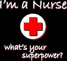 Nurse Superpower Photographic Print