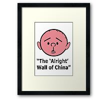 Karl Pilkington - The Alright Wall Of China Framed Print