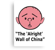 Karl Pilkington - The Alright Wall Of China Canvas Print