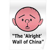 Karl Pilkington - The Alright Wall Of China Poster