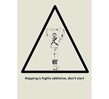 Hopping Is Highly Addictive - Morris Theme Photographic Print