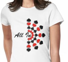 All In Womens Fitted T-Shirt