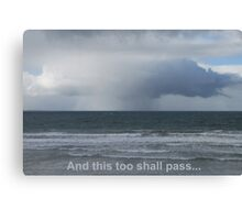 Stormcloud: And this too shall pass... Canvas Print