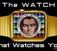 The Watch That Watches You! by EyeMagined