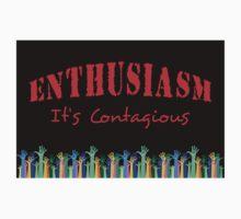 Enthusiasm, It's Contagious Kids Clothes