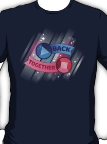 Back Together // Steven Universe T-Shirt