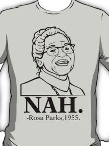 Nah T-Shirt