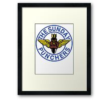 The World Famous Sunday Punchers! Framed Print