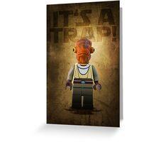 Admiral Akbar -  It's a Trap! - Star wars lego digital art.  Greeting Card