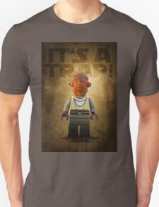 Admiral Akbar -  It's a Trap! - Star wars lego digital art.  T-Shirt
