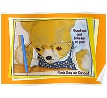 First day at school 2 Poster