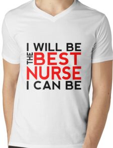 I Will Be the Best Nurse I Can Be Mens V-Neck T-Shirt