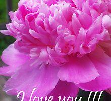 I love you  by Michelle BarlondSmith