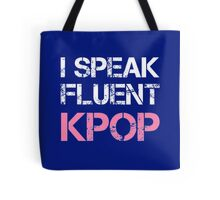 I SPEAK FLUENT KPOP - BLUE Tote Bag