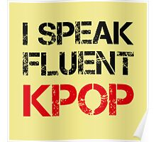 I SPEAK FLUENT KPOP - KHAKI Poster