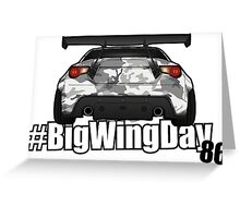 #bigwingday - It's this day of the week again! Greeting Card