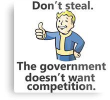 Don't Steal Metal Print