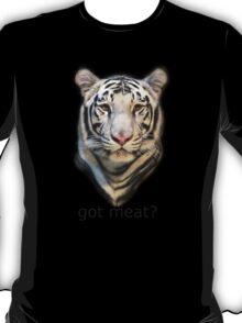 got meat? T-Shirt