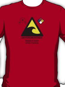 DIHYDROMONOXIDE T-Shirt
