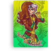 Rogue's Got the Touch Canvas Print