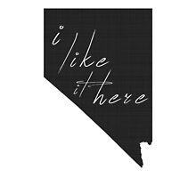 I Like it Here Nevada by surgedesigns