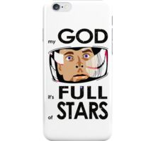 My God It's Full of Stars iPhone Case/Skin