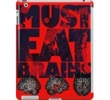 Must Eat Brains iPad Case/Skin