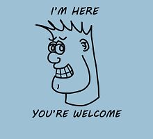 """""""You're Welcome"""" Unisex T-Shirt"""